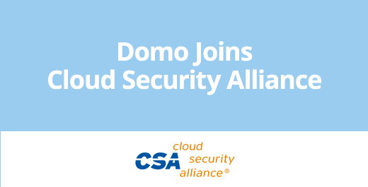 Press Release - Domo Joins Cloud Security Alliance to