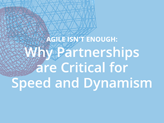 Agile Isn't Enough